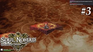 Soul Nomad & the World Eaters [3] Already a mistake