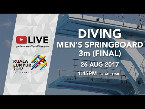 Aquatics Diving: Men's 3m Springboard final | 29th SEA Games 2017