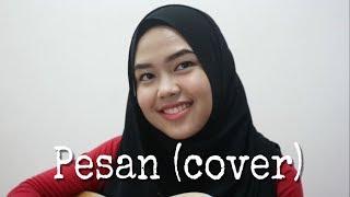 Pesan - Irfan Haris (cover by Sheryl Shazwanie)