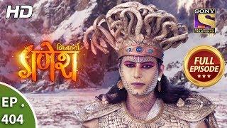 Vighnaharta Ganesh - Ep 404 - Full Episode - 8th March, 2019