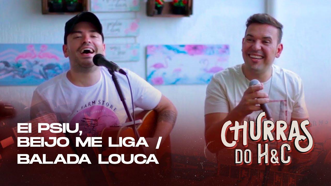 Henrique e Conrado - EI PSIU, BEIJO ME LIGA / BALADA LOUCA #ChurrasHeC