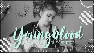 Youngblood (Cover by Lauren Bonnell) 5 Seconds of Summer #turnituptuesday