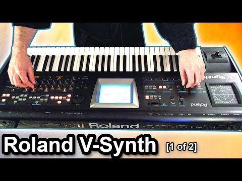 ROLAND V-SYNTH DEMO - Presets, Sounds & Patches [1 of 2]