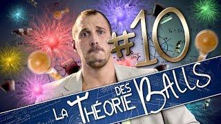 [EP10] - LA THÉORIE DES BALLS - Superballs