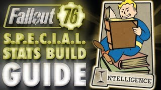 Fallout 76 INTELLIGENCE Build & Perk Cards Overview - SPECIAL Stats Guide