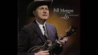 Anthology (Disc 1) [2003] - Bill Monroe