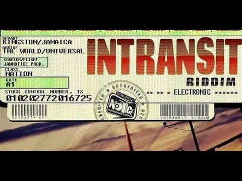 In Transit Riddim Mix [August 2013] Notice Production -- Daxini