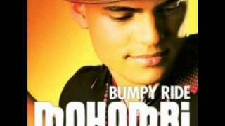 Mohombi - Bumpy ride Lyrics + Download Link !