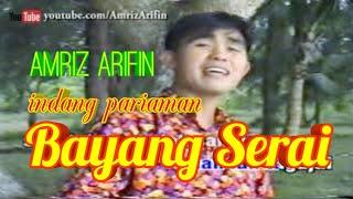 BAYANG SERAI - AMRIZ ARIFIN - Album Indang Pariaman Vol 1 - 2002 #laguminang