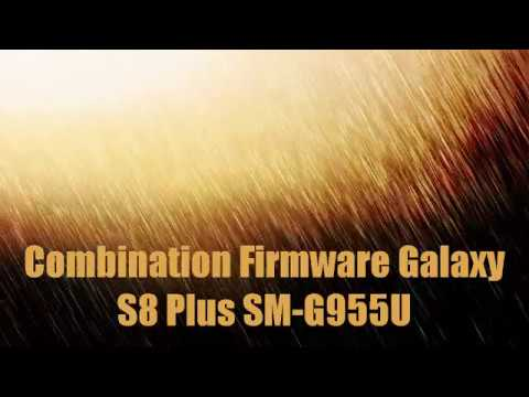 Combination Firmware Galaxy S8 Plus SM-G955U