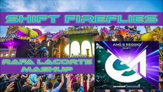 Bassjackers Vs ANG Reggio Shift Fireflies Rafa Lacorte Mashup