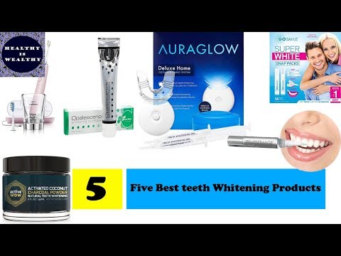 Five Best teeth Whitening Products 2018