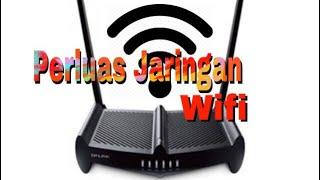 Memperluas  sinyal wifi