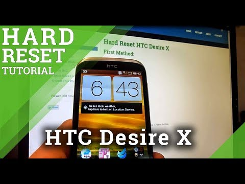 Hard Reset HTC Desire X - how to wipe your phone