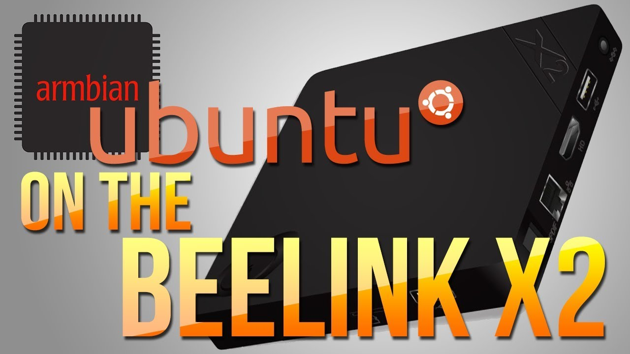 BEELINK X2: Armbian Linux Ubuntu/Debian For ARM Development Boards -  AllWinner H3 - UPDATE!