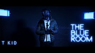 T Kid | -S2 EP 1- [The Blue Room] | First Media TV