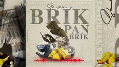 Skillibeng - Brik Pan Brik (Official Audio)