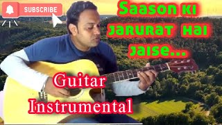 Saason ki zaroorat hai jaise(Film: Aashiqui)Guitar rejuvenation with karaoke music