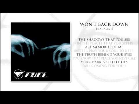 Fuel - Won't Back Down (Karaoke) with Lyrics