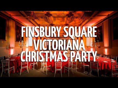 Finsbury Square Christmas Party: Victoriana