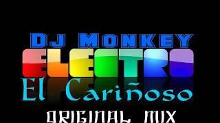 El Cariñoso- Original Mix - Dj Monkey