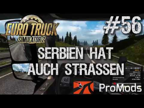 Euro Truck Simulator 2 + ProMods 2.20 Let's Play - #56 Serbien hat auch Straßen [deutsch/german]