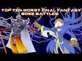 Top Ten Worst Final Fantasy Boss Battles (OUTDATED)