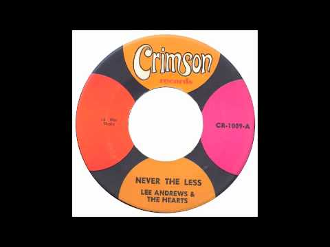Lee Andrews & The Hearts - Never The Less - Crimson