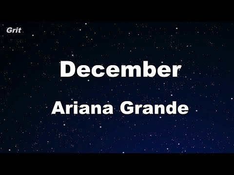 December - Ariana Grande Karaoke 【With Guide Melody】 Instrumental