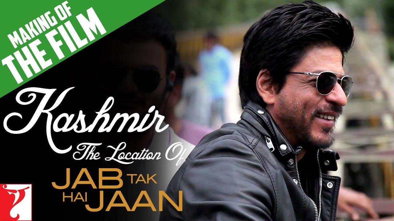 Making Of The Film - Kashmir - The Location Of Jab Tak Hai Jaan | Part 10 | Shah Rukh Khan