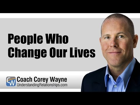 People Who Change Our Lives