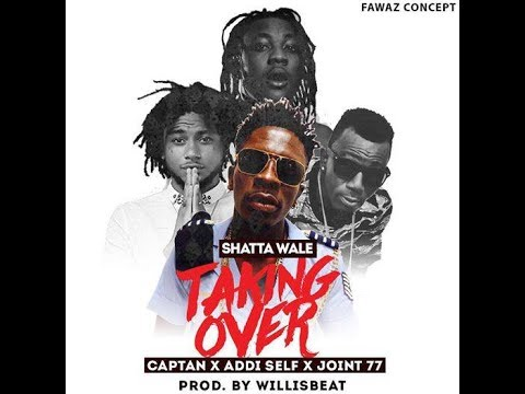 shatta wale, joint 77, addi self, captan taking over official karaoke lyrics video