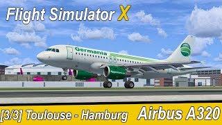 Microsoft Flight Simulator X Teil 1012 Toulouse - Finkenwerder   Germania Airbus A319   Liongamer1