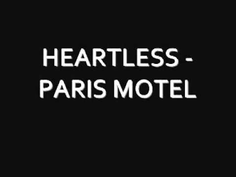 HEARTLESS   PARIS MOTEL