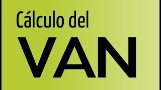 Calculo del VAN (Valor Actual Neto)