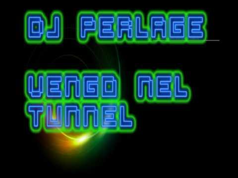 Dj Perlage - Vengo nel tunnel