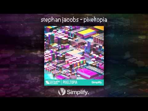 Stephan Jacobs - Pixeltopia (Full EP) [Dubstep/Glitch Hop/Trap]