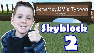 Roblox Skyblock 2 :: I'm starting a Farm! :: GamerBoy JJM