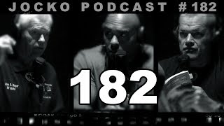 "Jocko Podcast 182 w/ John ""TILT"" Stryker Meyer: The Claustrophobic Reality of The Vietnam Jungle"