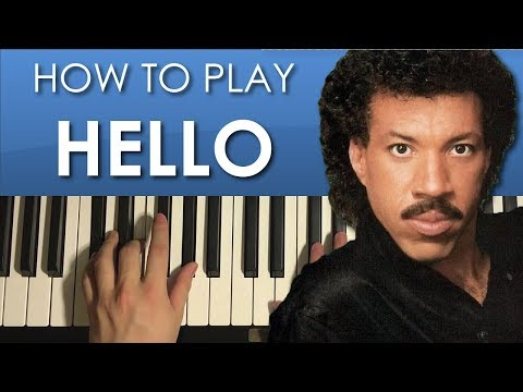 How To Play - Lionel Richie - Hello (PIANO TUTORIAL LESSON)