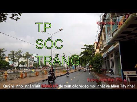 Toàn cảnh TP. Sóc Trăng qua các con đường phần 1 | Discovery Soc Trang city by street| Vietnam today