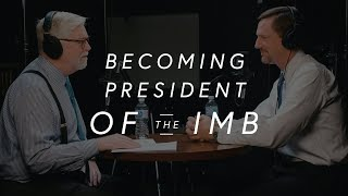Pastor Well Clips | Paul Chitwood on becoming President of the IMB
