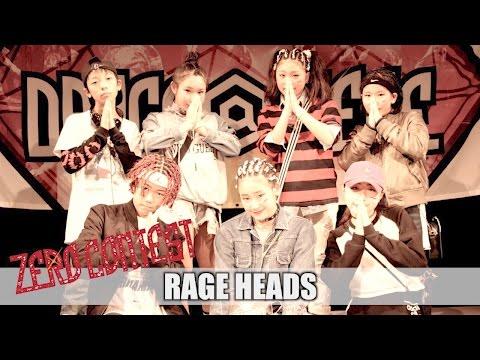 【2nd】 RAGE HEADS /  ZERO CONTEST 2016...