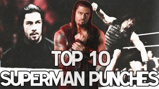 Top 10 Superman Punches - Roman Reigns