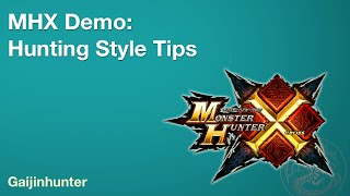MHX Demo: Hunting Style Tips