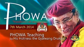 Phowa Teaching (Mandarin&French) - 7th March by HH Gyawlwang Drukpa