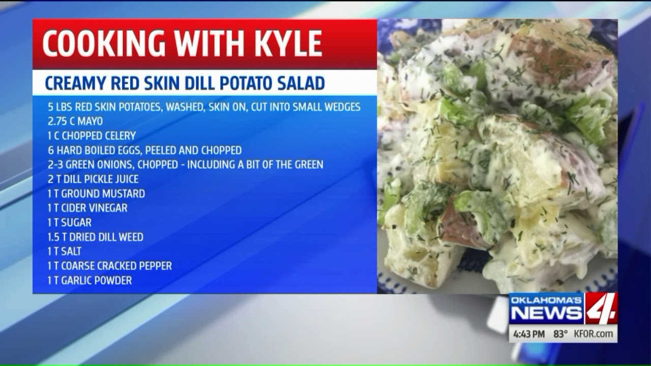 Cooking with Kyle: Creamy red skin dill potato salad | KFOR com