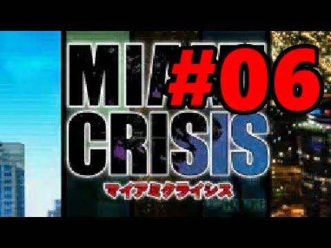 DS】マイアミクライシス【#6 CAS...