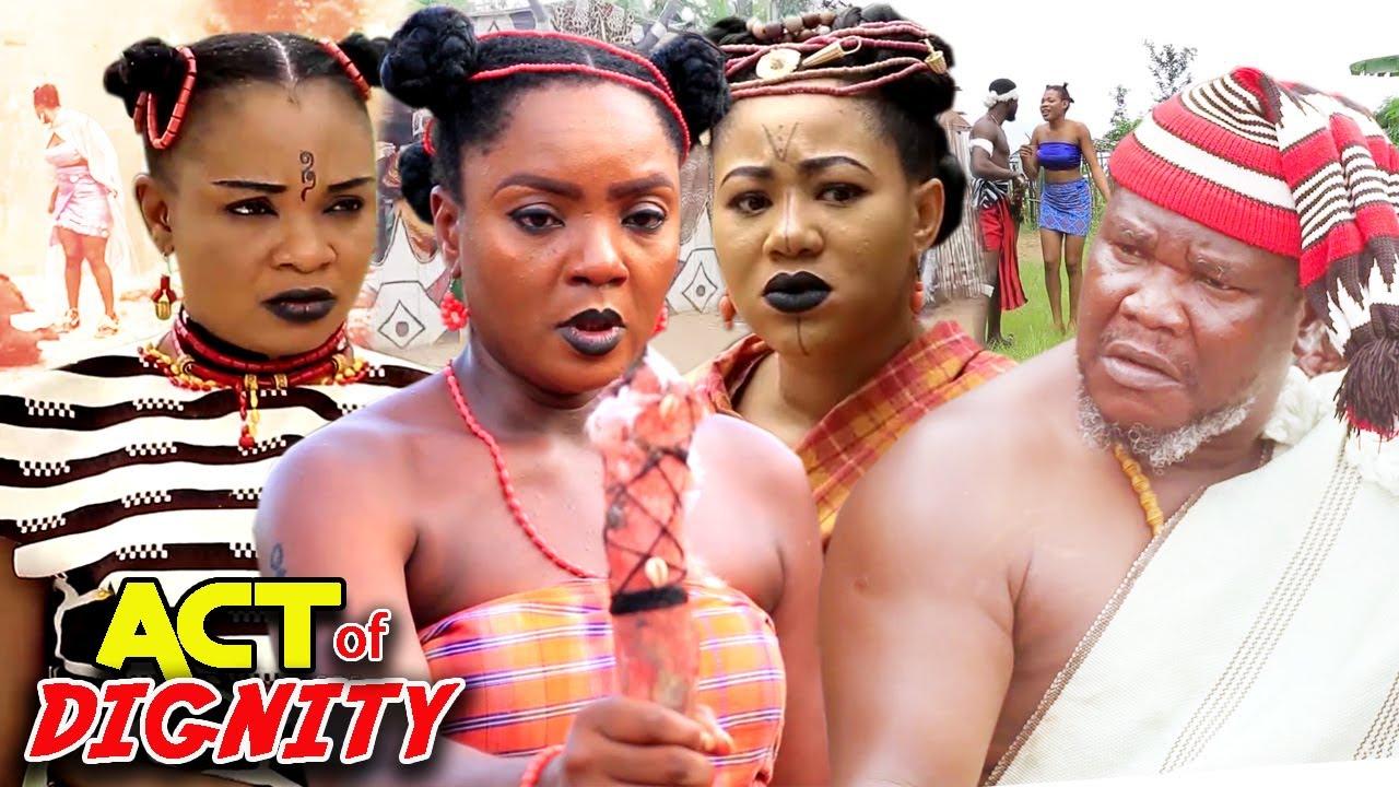 Download ACT OF DIGNITY SEASON 1&2 FULL EPIC MOVIE - UGEZU J UGEZU 2021 LATEST NOLLYWOOD EPIC MOVIE