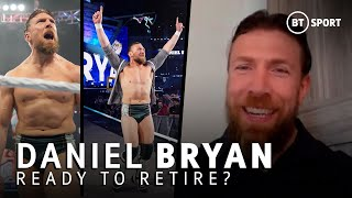 Daniel Bryan ready for retirement? His first interview since WrestleMania 37 is extremely revealing